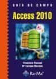 guia de campo access 2010-francisco pascual-9788499640563