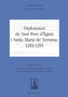 Iguanabus.es Diplomatari De Sant Pere D Egara I Santa Maria De Terrassa, 1203- 1291 Image
