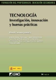 tecnología. investigación, innovación y buenas prácticas (ebook)-david (coord.) cervera-9788499800363