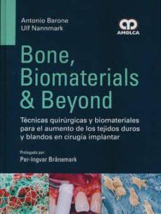 Descargas gratuitas de libros de Kindle en Amazon BONE, BIOMATERIALS AND BEYOND. TECNICAS QUIRURGICAS Y BIOMATERIALES PARA EL AUMENTO DE LOS TEJIDOS DUROS Y BLANDOS EN en español de A. BARONE, U. NANNMARK 9789588871363 iBook