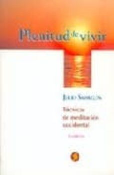 Officinefritz.it Plenitud De Vivir: Tecnicas De Meditacion Occidental (2ª Ed.) Image