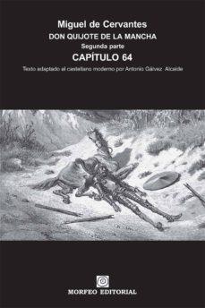 don quijote de la mancha. segunda parte. capítulo 64 (texto adaptado al castellano moderno por antonio gálvez alcaide) (ebook)-cdlap00002663