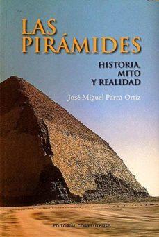 Followusmedia.es Las Pirámides. Historia, Mito Y Realidad Image