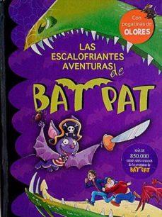LAS ESCALOFRIANTES AVENTURAS DE BAT PAT - ROBERTO PAVANELLO | Triangledh.org