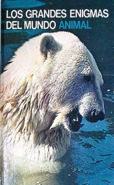 Permacultivo.es Los Grandes Enigmas Del Mundo Animal Volumen Xvii Los Mamíferos Salvajes 2 Image