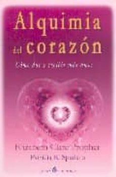 alquimia del corazon: como dar y recibir mas amor-elizabeth clare prophet-9789681908478