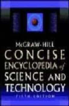 concise encyclopedia of sciencie & technology-9780071429573