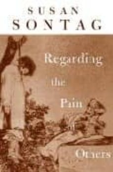 regarding the pain of others-susan sontag-9780241142073