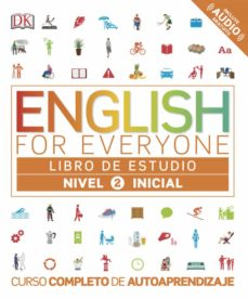 Descargar libros electrónicos gratis kobo ENGLISH FOR EVERYONE (ED. EN ESPAÑOL) NIVEL INICIAL 2 - LIBRO DE ESTUDIO de  9780241281673