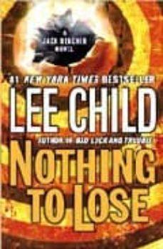 Descargador de libros electrónicos de Google NOTHING TO LOSE 9780440296973 de LEE CHILD