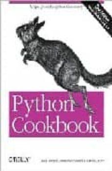 python cookbook (2nd ed.)-david ascher-9780596007973