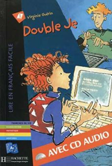 Descargar libros de google pdf DOUBLE JE (AUDIO-CD) 9782011553973 de VIRGINIE GUERIN