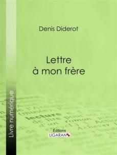 Lettre à Mon Frère Ebook Ligaran Descargar Libro Pdf O