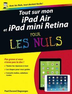 tout sur mon ipad air et ipad mini retina pour les nuls (ebook)-paul durand degranges-9782754055673
