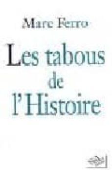 tabous de l histoire-marc ferro-9782841111473