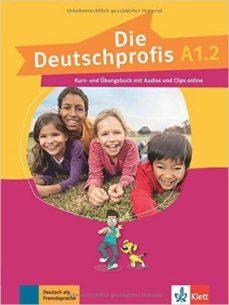 Descarga gratuita de bookworm para móvil DIE DEUTSCHPROFIS A1.2: ALUMNO +EJERCICIOS + MP3 9783126764773