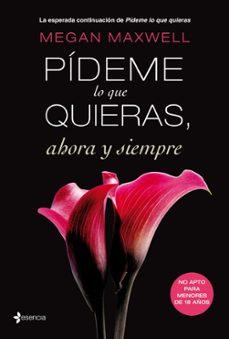 Lanzamiento de eBookStore: PIDEME LO QUE QUIERAS AHORA Y SIEMPRE ePub in Spanish