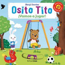 Ojpa.es Osito Tito. ¡Vamos A Jugar! Image