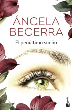 Libros gratis en línea para leer descargas. EL PENULTIMO SUEÑO 9788408165873 (Literatura española) PDF DJVU CHM de ANGELA BECERRA
