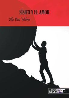 Los más vendidos eBook fir ipad SISIFO Y EL AMOR ePub DJVU 9788412112573 (Literatura española) de ALBA PEREZ VALDERAS