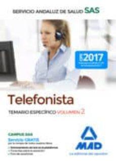 telefonistas del servicio andaluz de salud: temario especifico (vol. 2)-9788414211373
