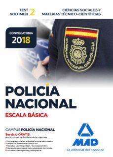policia nacional escala basica: test (vol. 2): ciencias sociales y materias tecnico-cientificas-antonio rodriguez yergo-9788414214473