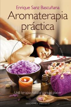 Noticiastoday.es Aromaterapia Práctica (+Dvd) Image