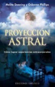 Inmaswan.es Proyeccion Astral: Como Lograr Experiencias Extracorporales Image