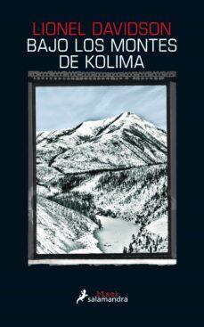 bajo los montes de kolima-lionel davidson-9788416237173