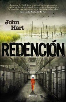 Leer y descargar libros electrónicos gratis REDENCION PDF iBook DJVU de JOHN HART (Literatura española) 9788416331673