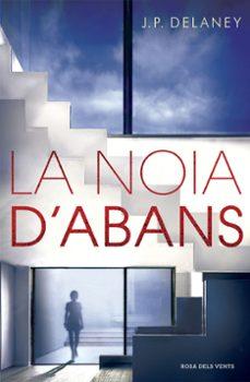 Descargar libro en ipod LA NOIA D ABANS 9788416430673 de J. P. DELANEY en español