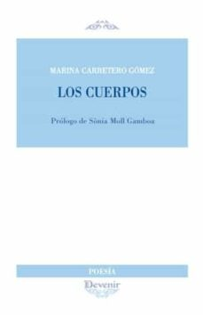 Libro descargado gratis en línea LOS CUERPOS 9788416459773 iBook MOBI RTF (Literatura española) de MARINA CARRETERO GOMEZ