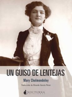 Descargar libros de audio en francés UN GUISO DE LENTEJAS de MARY CHOLMONDELEY (Spanish Edition) 9788416858873