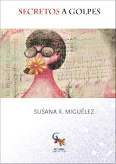 secretos a golpes-susana rodriguez-9788416900473
