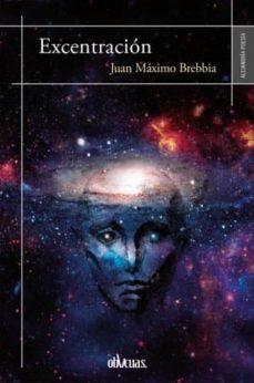 EXCENTRACIÓN - JUAN MAXIMO BREBBIA | Adahalicante.org