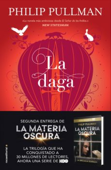 Descargar ebook italiano epub LA DAGA (LA MATERIA OSCURA 2) 9788417092573 (Spanish Edition) de PHILIP PULLMAN