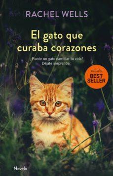 Rapidshare descargar libros en pdf EL GATO QUE CURABA CORAZONES 9788417128173