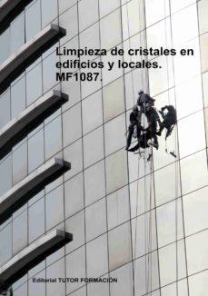 MF1087. LIMPIEZA DE CRISTALES EN EDIFICIOS Y LOCALES - NATALIA SANTOS RUBIO | Adahalicante.org