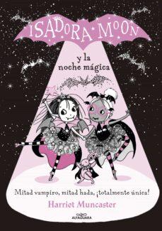 Descargar ISADORA MOON Y LA NOCHE MAGICA gratis pdf - leer online