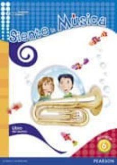 Inmaswan.es Siente Musica 6 Libro Del Alumno Educacion Primaria Cast. Image