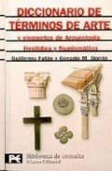 Emprende2020.es Diccionario De Terminos De Arte Y Elementos De Arqueologia, Heral Dica Y Numismatica Image