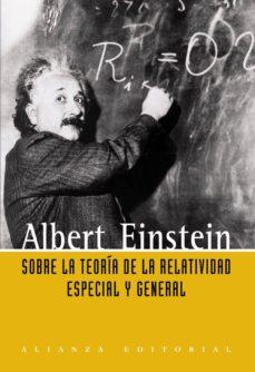 sobre la teoria de la relatividad especial y general-albert einstein-9788420648873