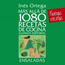 mas alla de 1080 recetas de cocina. ensaladas-ines ortega-9788420699073