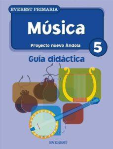Lofficielhommes.es Musica: Guia Didactica (5º Educacion Primaria) (Proyecto Nuevo An Dola) Image