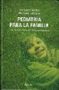 Libros en alemán descarga gratuita PEDIATRIA PARA LA FAMILIA. UNA OBRA DE CONSULTA MEDICO-PEDAGOGICA en español FB2 PDB MOBI 9788425423673 de WOLFGANG GOEBEL, MICHAELA GLÖCKLER