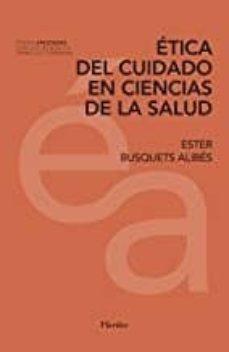 Libros gratis para leer y descargar. ETICA DEL CUIDADO EN CIENCIAS DE LA SALUD