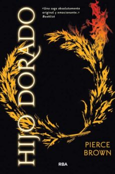 Descargas de la revista Ebook HIJO DORADO (AMANECER ROJO 2) MOBI PDF ePub 9788427208773 de PIERCE BROWN