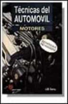 Descargar TECNICAS DEL AUTOMOVIL MOTORES gratis pdf - leer online