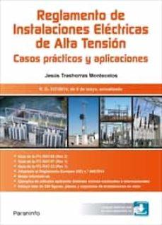 Ebooks para móvil RAT REGLAMENTO DE ISNTALACIONES ELECTRICAS DE ALTA TENSION: CASOS PRACTICOS Y APLICACIONES  de DESCONOCIDO en español 9788428340373