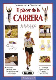 el placer de la carrera-chiara porciatti-gianluca paoli-9788430536573
